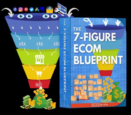 Download my FREE 7 Figure Ecom Blueprint
